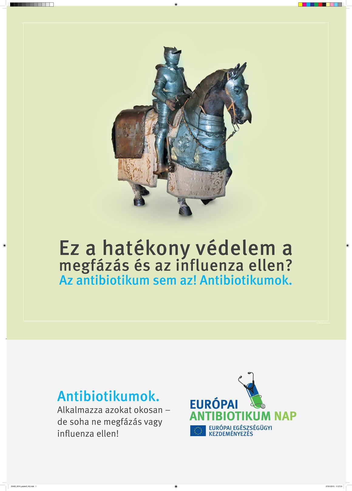 Plakátok: Ez a hatékony védelem a megfázás és az influenza ellen? Az antibiotikum sem az! Antibiotikumok.